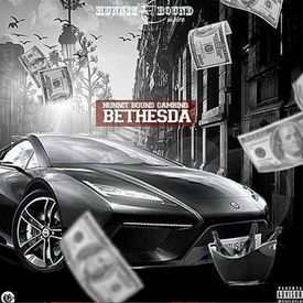 Bethesda (Up Scale Trappin)
