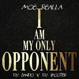 I Am My Only Opponent
