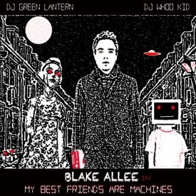 Blake Allee - My Best Friends Are Machines Cover Art