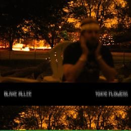 Blake Allee - Toxic Flowers Cover Art
