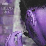 ELI BLAKK [WAVE LORD] - Millz Cover Art