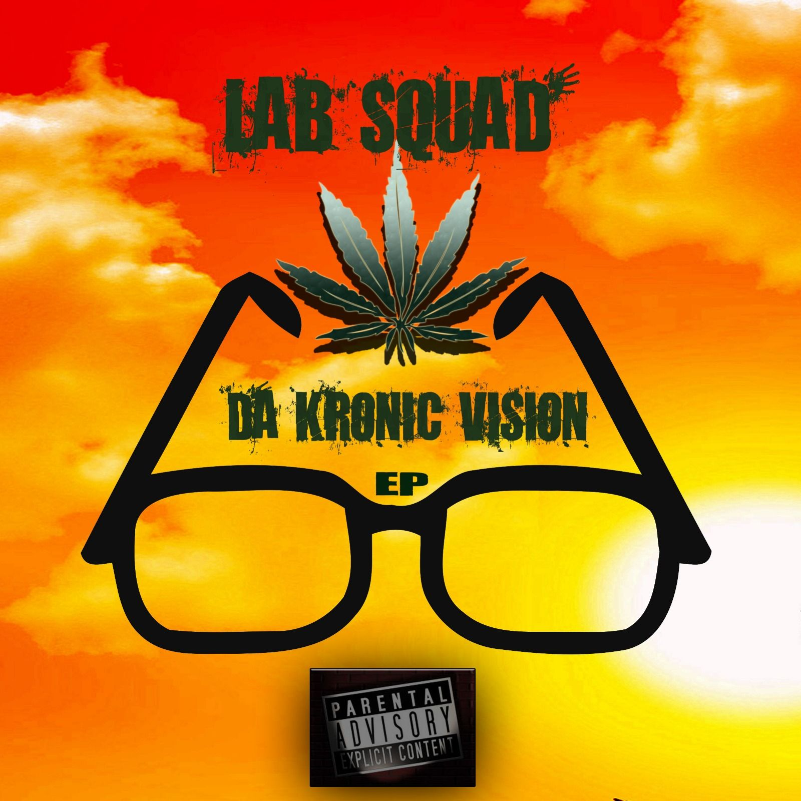 Da Kronic Vision EP by LAB SQUAD (Blakzuba & Kro-N-I), from