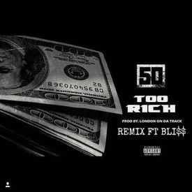 Too Rich Remix