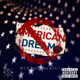 American Dream (R.I.P. Notorious B.I.G.)