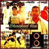 Bollywood 4 Djs - Dhaakad Hai ( Desi Mix ) Dj Ravi ManKar Rock & Dj Dipthi DRM Cover Art