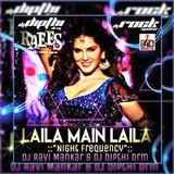 Bollywood 4 Djs - Laila Main Laila Raees ( Night Frequency ) Dj Ravi ManKar & Dj Dipthi DRM Cover Art
