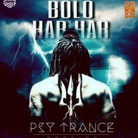 Bolo Har Har ( Shivaay ) - DJ MITRA Psytrance Bootleg
