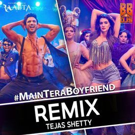 Main Tera Boyfriend - Tejas Shetty Remix
