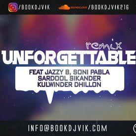 DJ Vik   Unforgettable Remix   Punjabi Old School