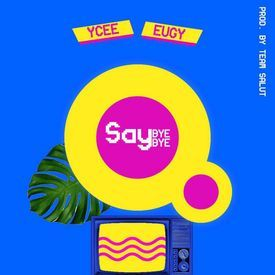 Say Bye Bye