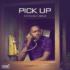 Pick Up (prod. Pheelz)