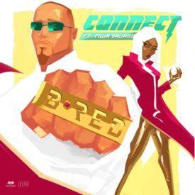 Connect ft. Tiwa Savage