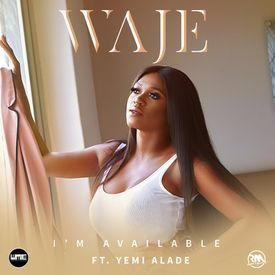 I'm Available ft. Yemi Alade |
