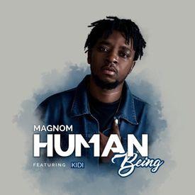 Magnom - Human Being ft KiDi (Prod. DredW & Paq)    notjustOk.com