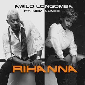 Rihanna ft. Yemi Alade