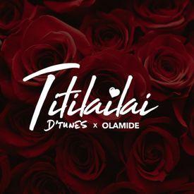 Titilailai ft. Olamide