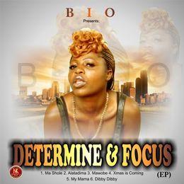 Bootygoddess Olayinka - DETERMINED N FOCUS...EP Cover Art