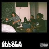Bottom Feeder Music - All Of A Sudden Cover Art