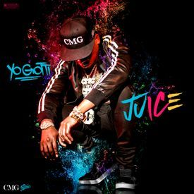 Image result for Yo Gotti - Juice