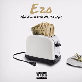 Who Ain't Got No Money