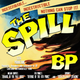 BP Presents... The Spill