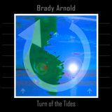 Brady Arnold - Turn of the Tides (2006 LP / 128 kbps / free version) Cover Art