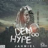 Bramkush Entertainment - Dem Too Hype Cover Art