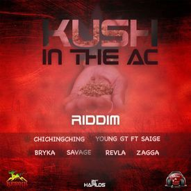 Kush In The AC (Kush In The Ac Riddim)