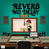 Bramkush Entertainment - Reverb No Delay Cover Art