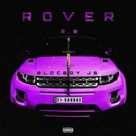"""BlocBoy JB """"Rover 2.0"""""""