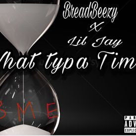 Bread - What Type Of Time