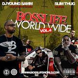 Break Dem Boyz Off Ent. - BossLife WorldWide Vol.4 Cover Art
