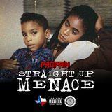 Break Dem Boyz Off Ent. - Straight Up Menace (Dirty) Cover Art
