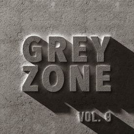 Grey Zone Vol. 9 March 2017