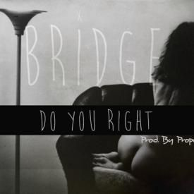 Do You Right (prod. by Proper)
