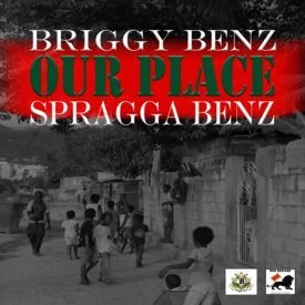 Our Place feat. Spragga Benz