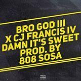 Bro God III - Damn It's Sweet Cover Art