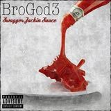 Bro God III - Swagger Jackin Sauce Ft. Larue Cover Art