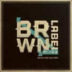 Brown Bag AllStars - BRWN (Prod. by EP of The Doppelgangaz) Cover Art