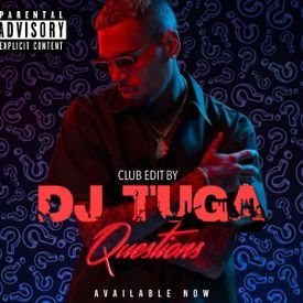 Question's Chris Brown - Club Edit By TuGa