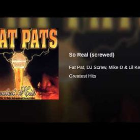 Fat Pat - So Real