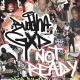 BUDDHA GXD - Not Ready Cover Art