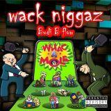 Budi.B Flow - Wack Niggaz Cover Art