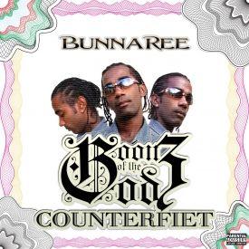 BUNNA REE - Counterfiet Cover Art