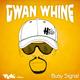 Gwan Whine