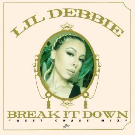 Break It Down (West Coast Mix)