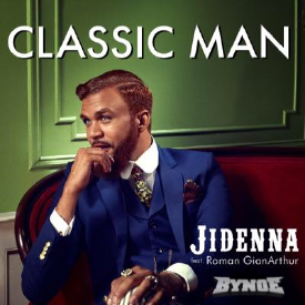 Jidenna x Bynoe - Classic Man (Clean)