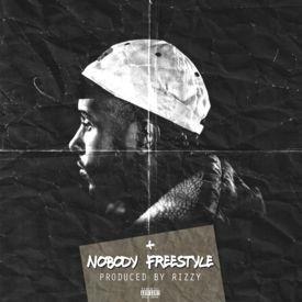 Nobody Freestyle (prod. RIzzy)