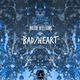 Bad/Heart
