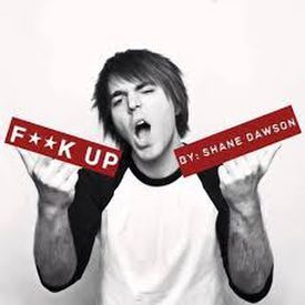 Shane Dawson - Fuck Up